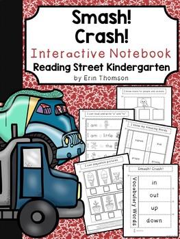 Smash! Crash! Interactive Notebook ~ Reading Street Kindergarten