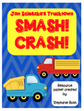 Smash! Crash! Resource Packet - aligned with Scott Foresman Reading Street®