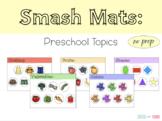 Smash Mats: Preschool Topics