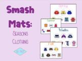 Smash Mats: Seasonal Clothing