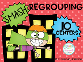 Smash Regrouping Centers (Addition and Subtraction with Regrouping)