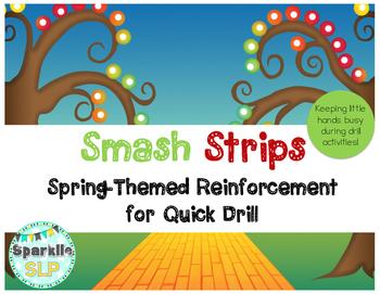Smash Strips:  Spring-Themed Reinforcement