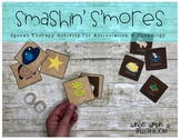Summer Speech Therapy Activity: Smashin' Smores for Articulation & Phonology