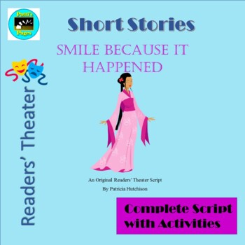 Smile Because it Happened, A Reader's Theater Script with Activities
