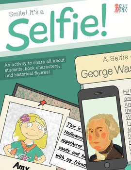 Smile! It's a Selfie – All About Me/ Character Study Activity