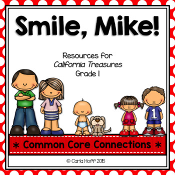Smile, Mike!  - Common Core Connections - Treasures Grade 1