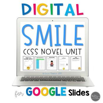 Smile Novel Study Unit - Common Core Aligned