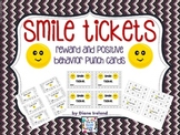 Smile Tickets:  Reward and Positive Behavior Punch Cards