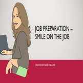 Smile on the Job
