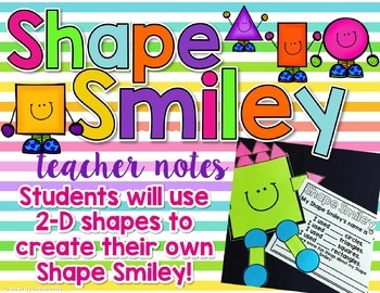 Smiles and Shapes: A Unit with Activities to Teach 2-D and 3-D Shapes