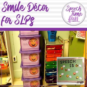 Smiley Decor for SLPs!