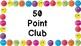 Smiley Dojo Point Clubs