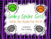 Smiley Spider Sets Write the Room for #1-10 FREEBIE