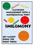 Smilomony! A Classroom Management Style with a Mathematical Twist