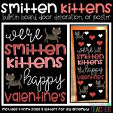 Smitten Kittens Valentine's Day Bulletin Board, Door Decor, or Poster