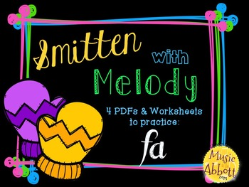 Smitten with Melody, PDFs and Worksheets to practice fa