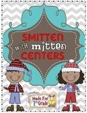 Smitten with Mittens Math & Literacy Centers