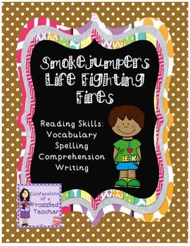 Smokejumpers...Reading (Scott Foresman Reading Street)