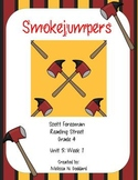 Smokejumpers : Reading Street : Grade 4