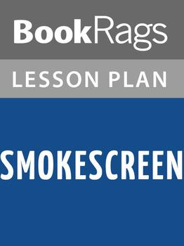 Smokescreen Lesson Plans