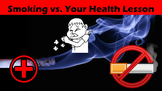 Smoking vs. Your Health No Prep Lesson with Power Point, Worksheet, and Activity