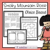 Smoky Mountain Rose Choice Board