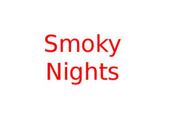 Smoky Nights Power point lesson