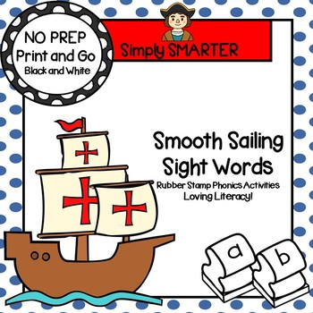 Smooth Sailing Sight Words:  NO PREP Columbus Day Rubber Stamping Activities