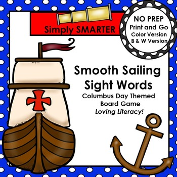 Smooth Sailing Sight Words:  NO PREP Columbus Day Themed Board Game