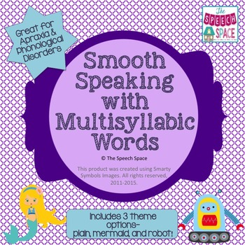 Smooth Speaking with Multisyllable Words