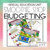 Smoothie Shop Budgeting Unit for Special Education with Go