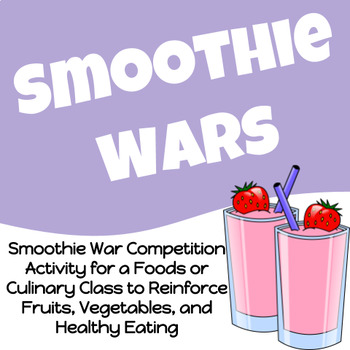 Smoothie Wars