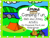 Smore Camping Fun: Math and Literacy Activities for Preschool, Pre-K and K