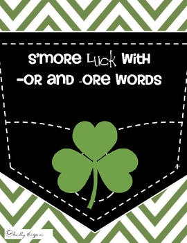 S'more LUCk with -ore and -or words