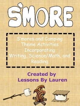 S'mores and Camping Themed Activities for Reading, Writing, and Science/Math