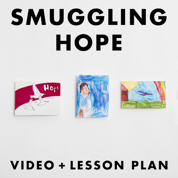 Smuggling Hope video + lesson plan