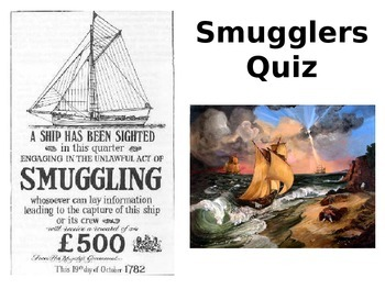 Smuggling and Smugglers Quiz