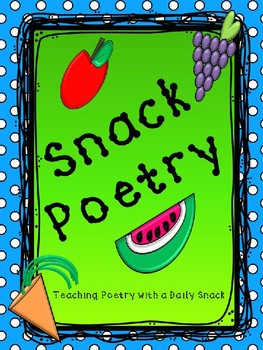 Snack Poetry Collection Packet