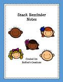 Snack Reminders