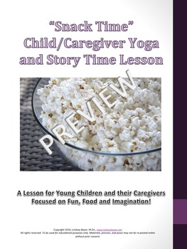 Snack Themed Child/Caregiver Yoga Lesson Plan