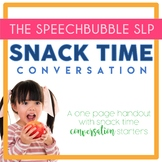 Snack Time Conversation Handout