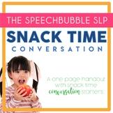 Snack Time Conversation Handout