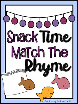 Snack Time Match the Rhyme