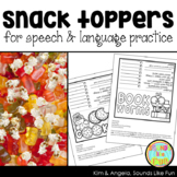 Snack Toppers for Speech and Language Practice