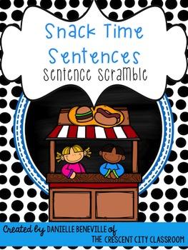 Sentence Scrambles: Snacktime!
