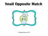 Snail Opposite Match