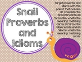 Snail Proverbs and Idioms