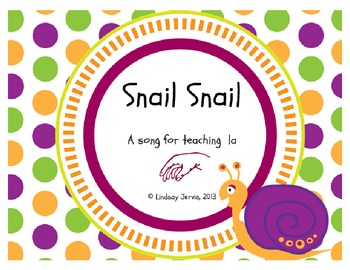 Snail Snail: A song for teaching la