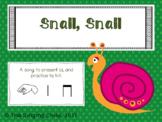 Snail, Snail: A song to teach la