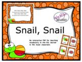 Snail, Snail: ESL Vocab, Flashcards